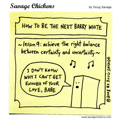 Savage Chickens - Barry White 9