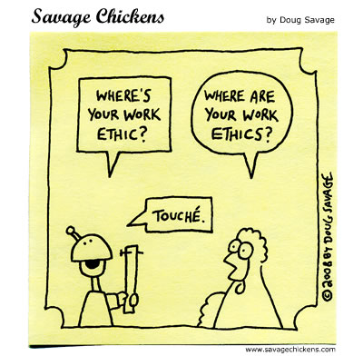 Savage Chickens - Why Work Hard?