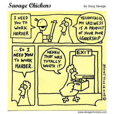 Savage Chickens - Working Harder