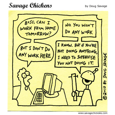 Savage Chickens - Working From Home