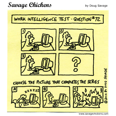 Savage Chickens - Work Intelligence Test