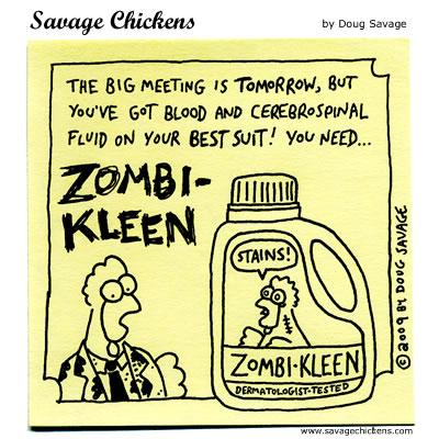 Savage Chickens - Zombi-Kleen