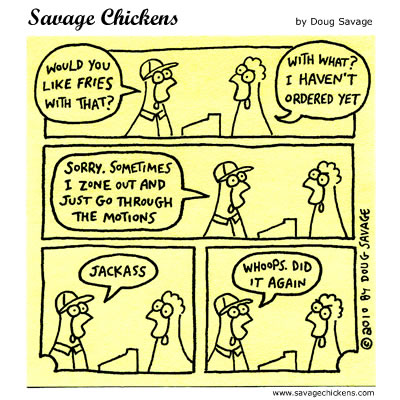 Savage Chickens - Zoning Out