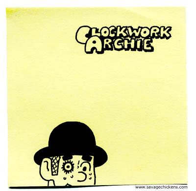 Savage Chickens - Clockwork Archie