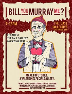 Bill You Murray Me? Art Show