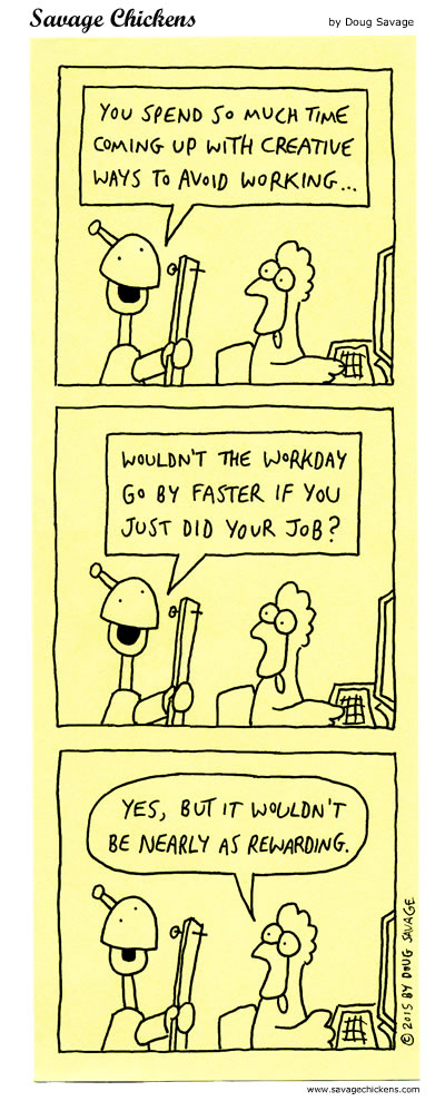 Avoiding Work