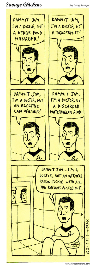 Dammit Jim