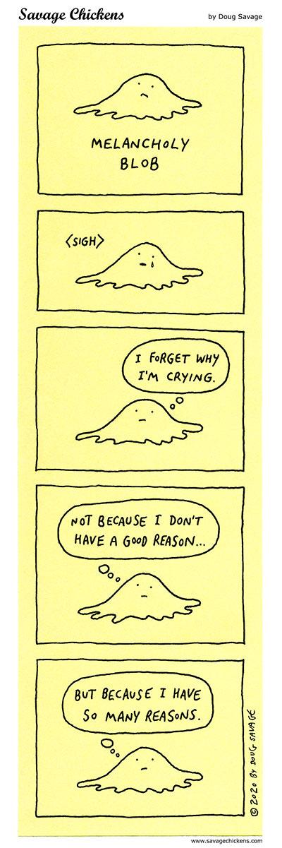 Melancholy Blob
