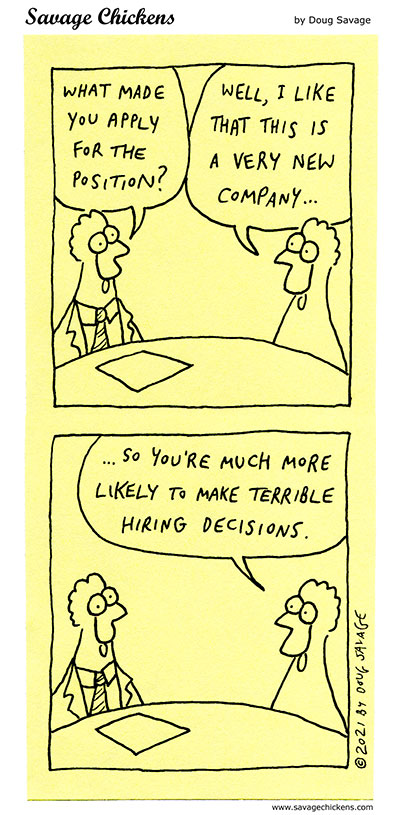 IMAGE(https://www.savagechickens.com/wp-content/uploads/chickennewcompany.jpg)
