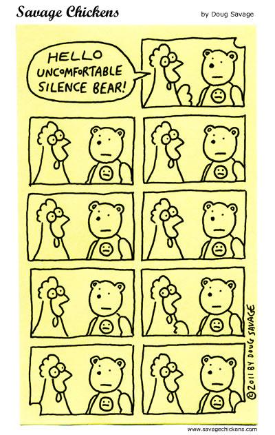 Uncomfortable Silence Bear