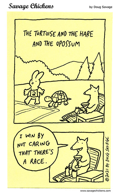 The Tortoise & The Hare & The Opossum